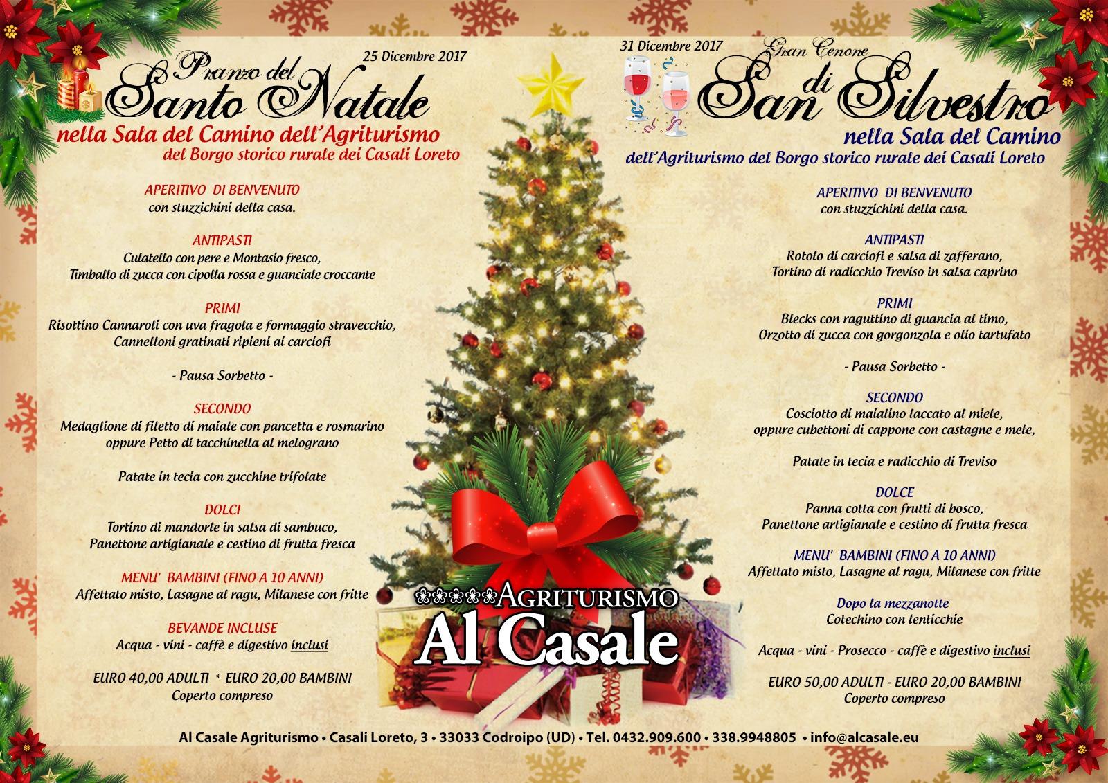 Menu Cenone Vigilia Di Natale.Pranzo Di Natale 2017 E Cenone Di San Silvestro Capodanno In Agriturismo A Codroipo Agriturismo Al Casale
